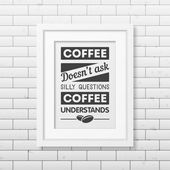 Quote typographical Background in realistic square white frame on the brick wall background