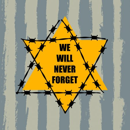 We Will Never Forget, Holocaust Remembrance Day...
