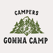 Campers Gonna Camp T Shirt Print