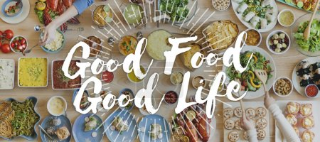 table with food and Good Life Concept