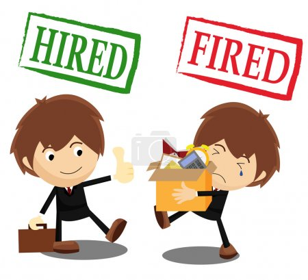 Hired and Fired
