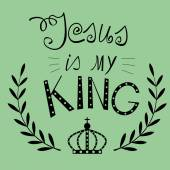 Lettering Jesus my King with a crown