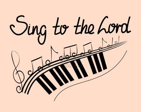 Illustration pour Lettrage Bible Chantez au Seigneur avec des notes et des claviers - image libre de droit