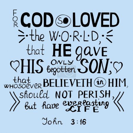 For God so loved the world John 3 16
