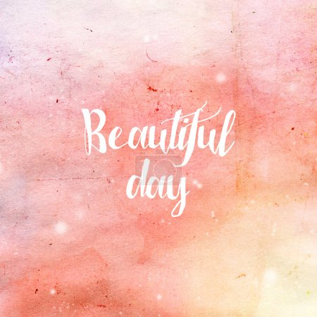 Photo for Beautiful Day typography poster in pink and yellow colors. Beauty fashion background. Inspirational quotes. - Royalty Free Image