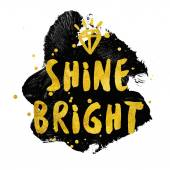 Shine Bright typography poster