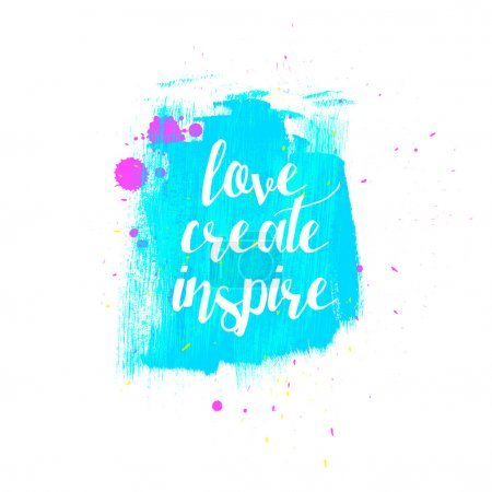 Love Create Inspire typography