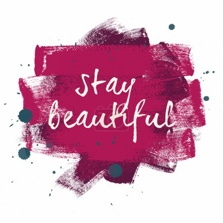 Stay Beautiful typography poster