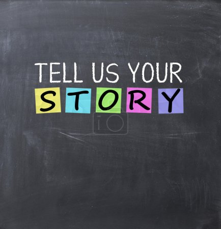 Tell us your story question