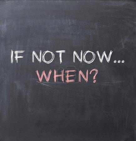 wenn nicht jetzt, wenn