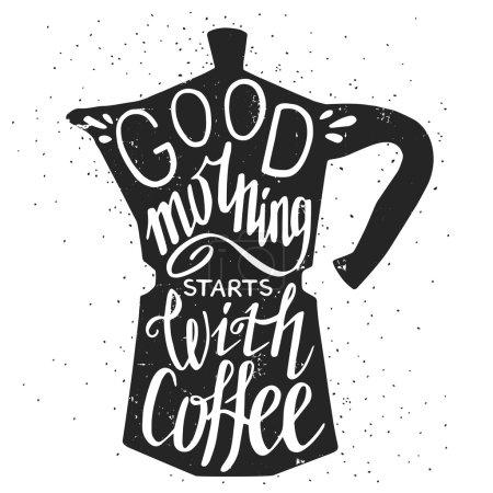 Illustration pour Bonjour commence par café main lettrage citation en silhouette cafetière isolé sur fond blanc - image libre de droit