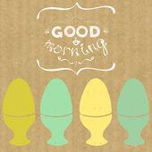 Vařená vejce a nápisy dobré ráno