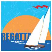 Stylized vector illustration of an old poster on the theme of sailing and regattas