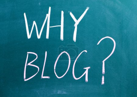 Photo for Why Blog sign on blackboard - Royalty Free Image