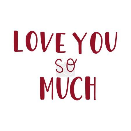 Illustration pour Lettrage dessiné à la main pour la Saint Valentin. Je t'aime tellement. 14 février . - image libre de droit