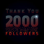 Thank you 2000 followers numbers
