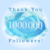 Thank you 1000000 followers card