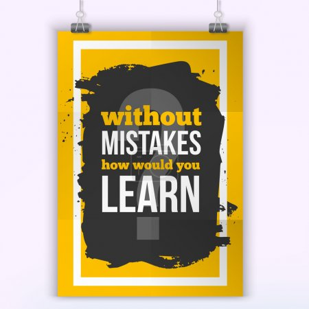 Motivational Quote without Mistakes how Would you Learn. Work quote poster on colorful background. Inspiration motivational Life quote.