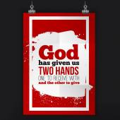 God has given us two hands Vector simple design Motivating positive quotation Poster for wall A4 size easy to edit