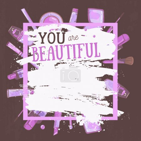 Illustration for Vector glamorous make up frame  You are beautiful with concealer, nail polish and lipstick.Creative design for card, web background, book cover - Royalty Free Image