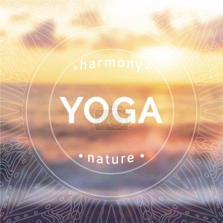 Illustration pour Illustration de yoga vectoriel. Nom du studio de yoga sur fond de coucher de soleil. Devise du cours de yoga. Autocollant de yoga avec un fond photo flou. Exercices de yoga, mode de vie sain. Affiche de yoga avec vue sur la mer . - image libre de droit