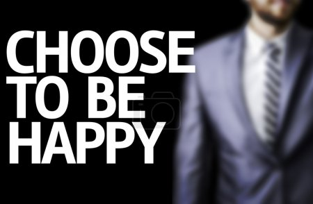 Photo for Business man with the text I Choose Happiness in a concept image - Royalty Free Image