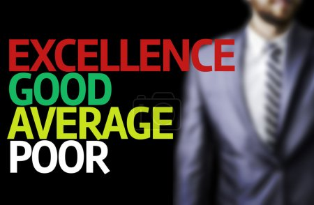 Excellence Good Average Poor written on a board