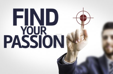 Board with text: Find your Passion