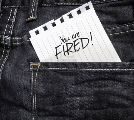 You are Fired written on paper