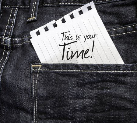 Photo for This is Your Time written on a peace of paper on a jeans background - Royalty Free Image