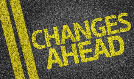 Changes Ahead written on road