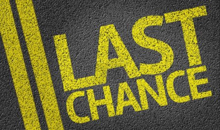 Photo for Last Chance written on the road background - Royalty Free Image