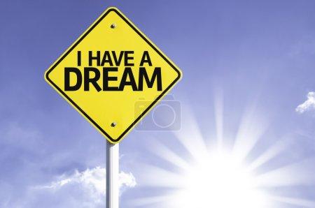 I Have a Dream road sign