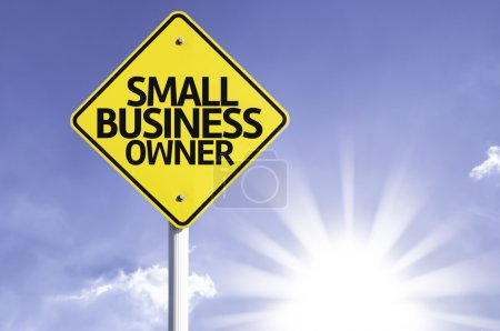 Small business owner   road sign