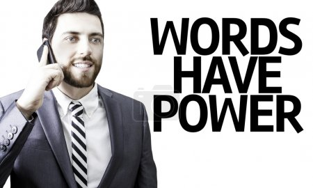 Business man with the text Words Have Power in a concept image