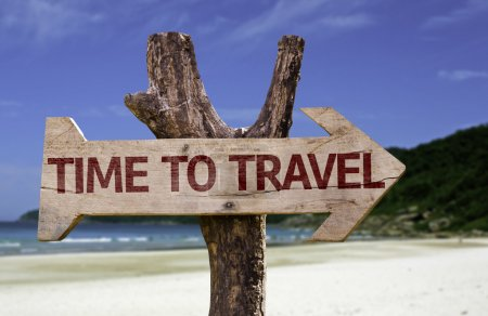 Photo for Time to Travel wooden sign with a beach on background - Royalty Free Image