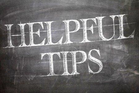 Helpful Tips written on blackboard