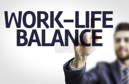 Board with text: Work-Life Balance