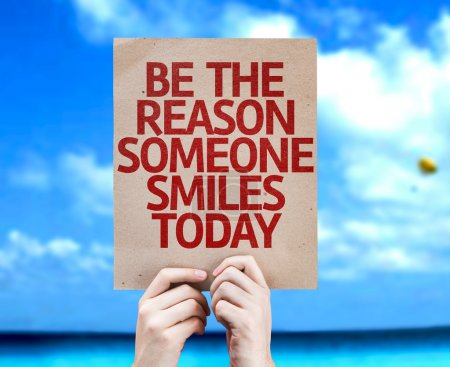 Be The Reason Someone Smiles Today card