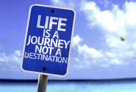 Photo for Life is a Journey not a Destination sign with a beach on background - Royalty Free Image