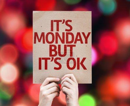 It's Monday But It's Ok card