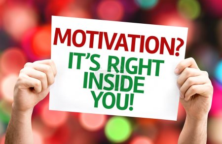 Motivation? Its Right Inside You! card