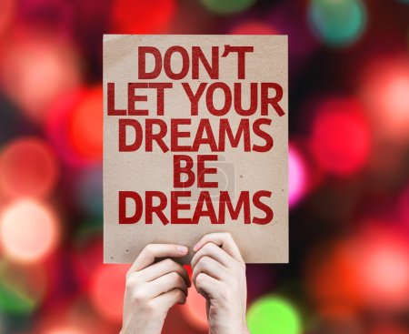 Photo for Don't Let Your Dreams Be Dreams card with colorful background with defocused lights - Royalty Free Image