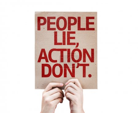 People Lie, Action Don't card