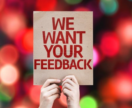 We Want Your Feedback card