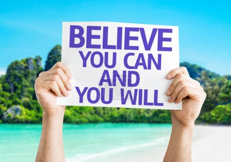 Believe You Can and You Will card