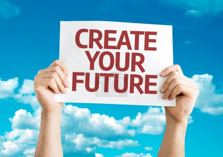 Create Your Future card