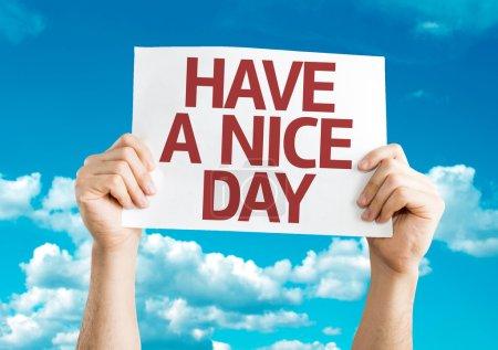 Photo pour Avoir une carte Nice Day avec fond ciel - image libre de droit