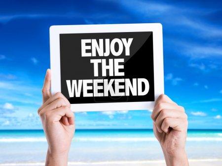 Text Enjoy the Weekend