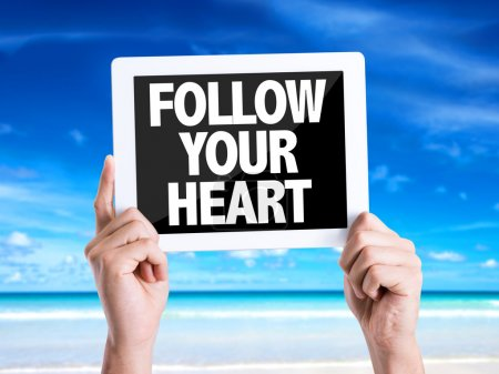 Text Follow Your Heart